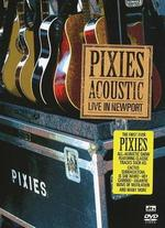 Pixies: Acoustic - Live in Newport -