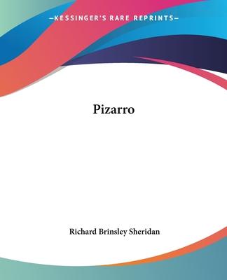 Pizarro - Sheridan, Richard Brinsley