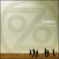 Place in the Sun - Ozomatli