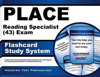 Place Reading Specialist (43) Exam Flashcard Study System: Place Test Practice Questions & Exam Review for the Program for Licensing Assessments for Colorado Educators - Editor-Place Exam Secrets