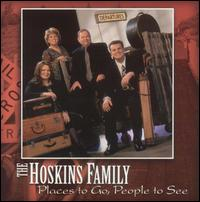 Places to Go, People to See - The Hoskins Family