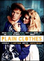 Plain Clothes - Martha Coolidge