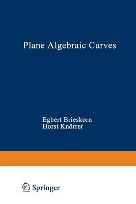 Plane Algebraic Curves - Brieskorn, and Knorrer