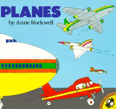Planes - Rockwell, Anne