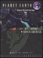 Planet Earth: Visions of the Earth from Space - North America