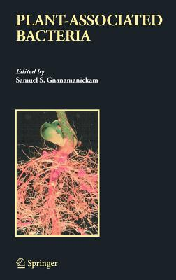 Plant-Associated Bacteria - Gnanamanickam, Samuel S (Editor)