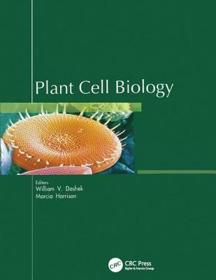 Plant Cell Biology - Dashek, William V. (Editor)