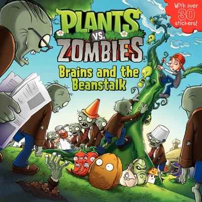 Plants vs. Zombies: Brains and the Beanstalk - Auerbach, Annie, and Popcap Games