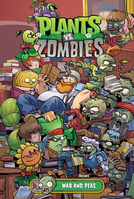 Plants vs. Zombies Volume 11: War and Peas - Tobin, Paul