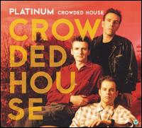 Platinum [Capitol] - Crowded House