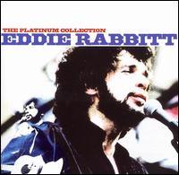 Platinum Collection - Eddie Rabbitt
