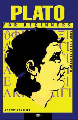 Plato for Beginners - Cavalier, Robert