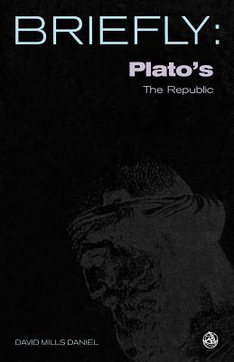 Platos the Republic - Daniel, David Mills