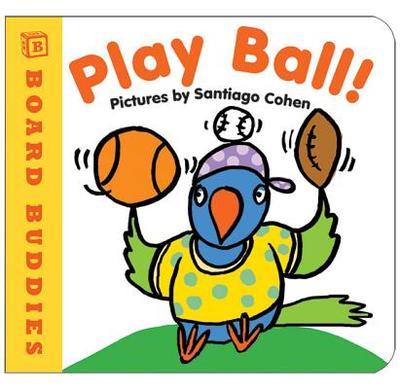 Play Ball! - Cohen, Santiago