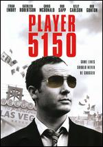Player 5150 - David Michael O'Neill