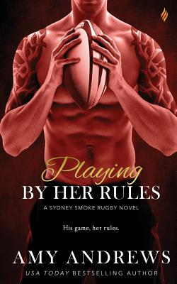 Playing by Her Rules - Andrews, Amy
