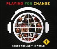 Playing for Change: Songs Around the World - Various Artists