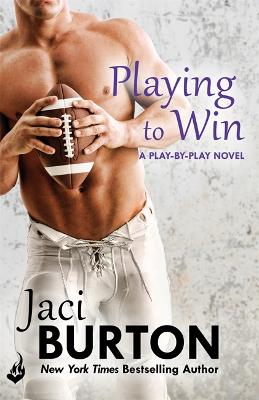 Playing To Win: Play-By-Play Book 4 - Burton, Jaci