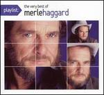 Playlist: The Very Best of Merle Haggard