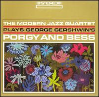 "Plays George Gershwin's ""Porgy and Bess"" - The Modern Jazz Quartet"