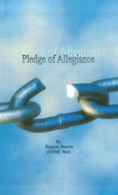 Pledge of Allegiance - Harris (Usmc Ret), Eugene