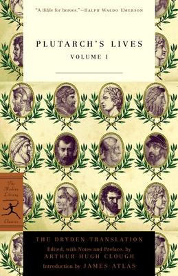 Plutarch's Lives, Volume 1: The Dryden Translation - Plutarch