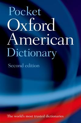 Pocket Oxford American Dictionary - Oxford University Press (Creator)