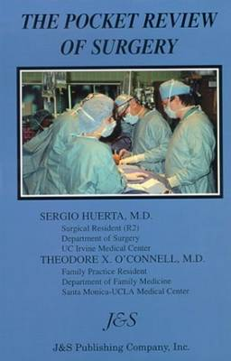 Pocket Review of Surgery - O'Connell, Theodore X, and Huerta, Sergio