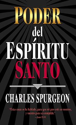 Poder del Espiritu Santo - Spurgeon, Charles Haddon