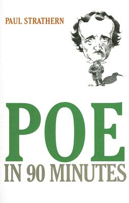 Poe in 90 Minutes - Strathern, Paul