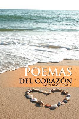 Poemas del Corazon - Hosein, Safiya Baksh