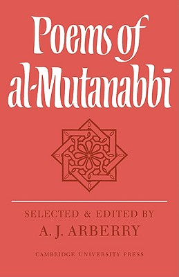 Poems of Al-Mutanabbî - Arberry, A J