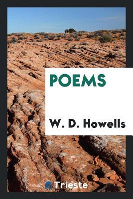 Poems - Howells, W D