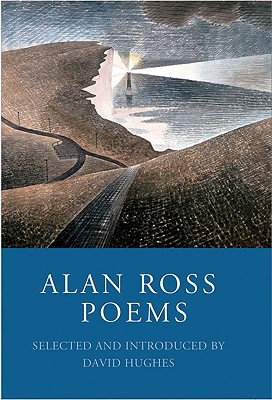 Poems - Ross, Alan, and Hughes, David (Introduction by)