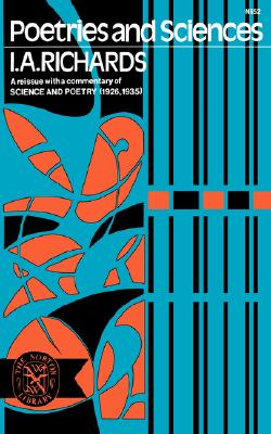 Poetries and Sciences - Richards, I. A.