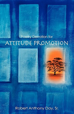 Poetry Devotion for Attitude Promotion - Day, Sr Robert Anthony