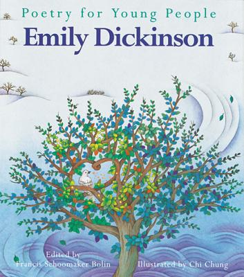Poetry for Young People: Emily Dickinson - Bolin, Frances S (Editor), and Dickinson, Emily