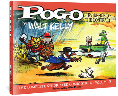 Pogo the Complete Syndicated Comic Strips: Evidence to the Contrary - Kelly, Walt, and Kelly, Carolyn (Editor)