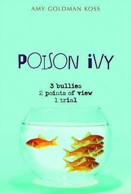 Poison Ivy - Koss, Amy Goldman