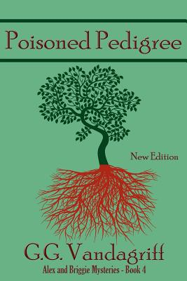 Poisoned Pedigree - New Edition - Vandagriff, G G