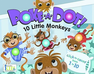 Poke-A-Dot! 10 Little Monkeys - Schultz, Lucy (Editor)