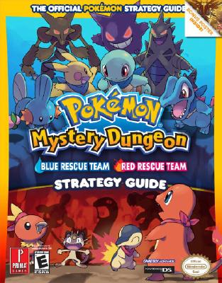Pokemon Mystery Dungeon Strategy Guide: Blue Rescue Team, Red Rescue Team - Prima Games (Creator)