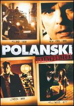 Polanski Unauthorized - Damian Chapa