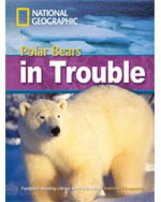 Polar Bears in Trouble - Waring, Rob, and National Geographic