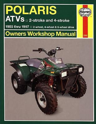 Polaris 250 to 500 CC Atvs: 2 Stroke & 4 Stroke 1985 Thru 1997 - Haynes, Max, and Haynes Publishing