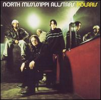 Polaris - North Mississippi Allstars