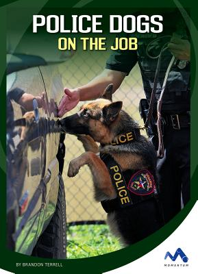 Police Dogs on the Job - Terrell, Brandon