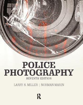 Police Photography - Miller, Larry