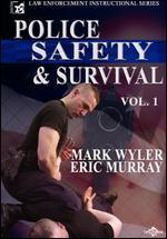 Police Safety and Survival, Vol. 1