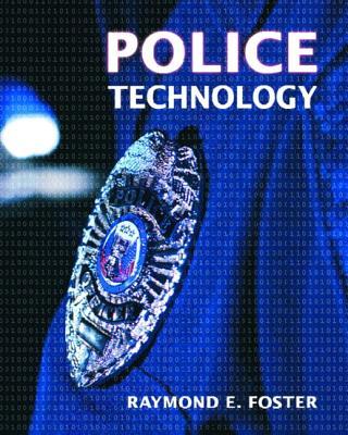 Police Technology - Foster, Raymond